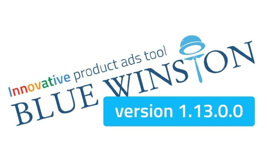 BlueWinston version 1.13.0.0 - innovative product ads tool for Google search