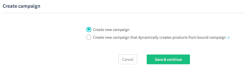 Create new Dynamic product ads as a fresh campaign or as a copy previous campaign