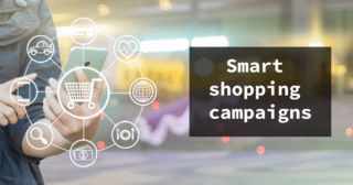 Revolutionary innovation in the e-commerce: Smart Shopping Campaigns