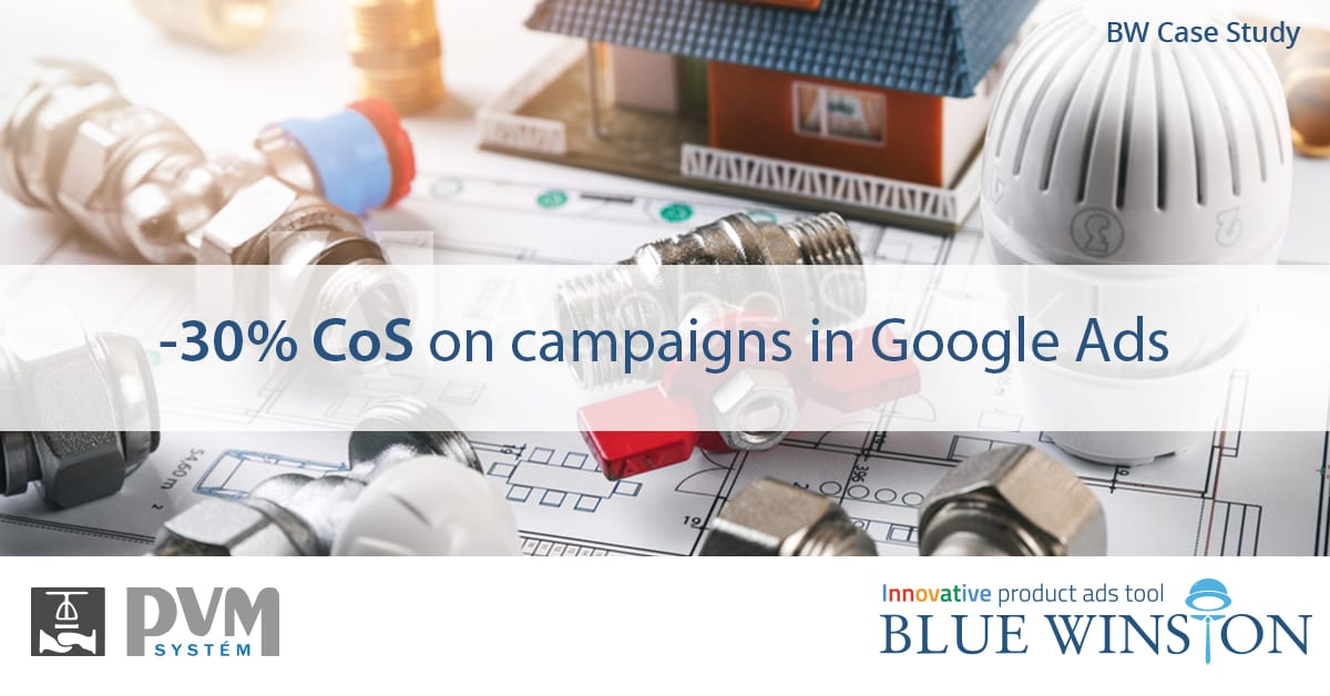 BlueWinston reduced CoS by -30% on campaigns in Google Ads for PVMsystem