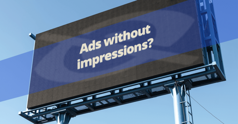 Ads without impressions? The problem might be in your settings