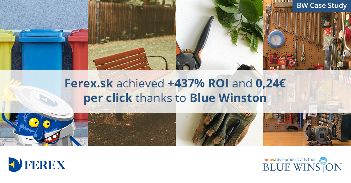 Ferex.sk achieved +437% ROI and 0,24€ per click thanks to Blue Winston