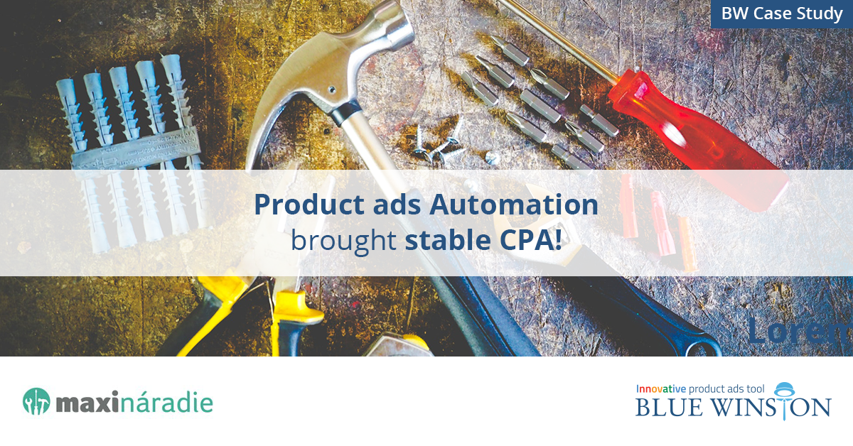 Product text ads automation brought stable CPA in Google Ads