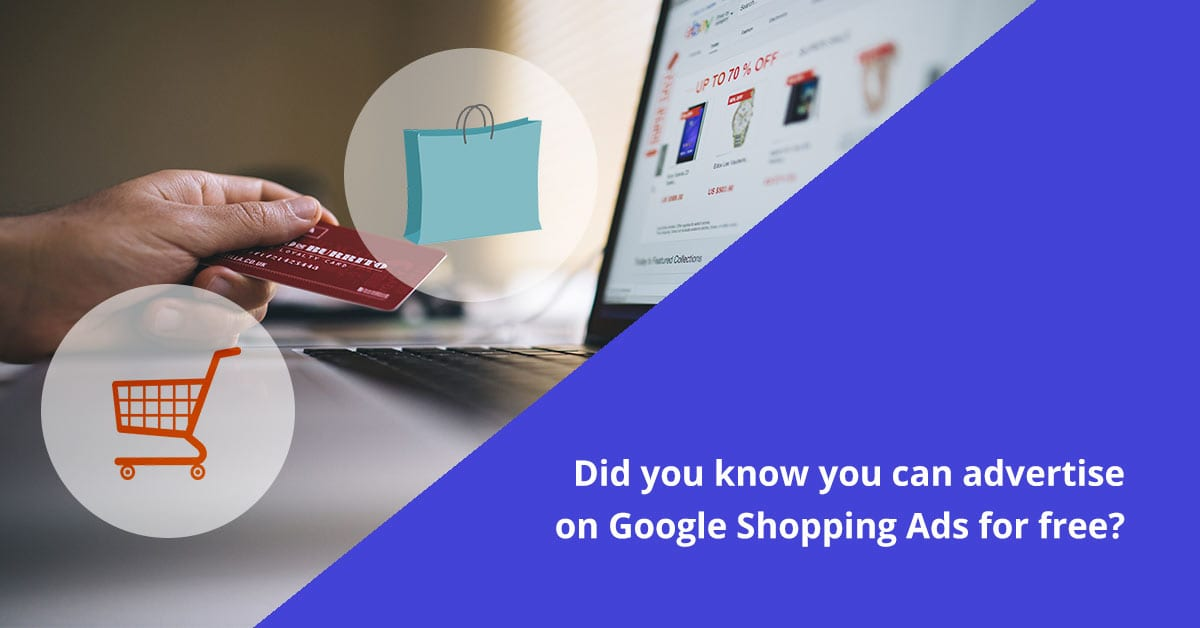 Google Shopping Ads for free