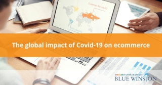 The global impact of Covid-19 on ecommerce