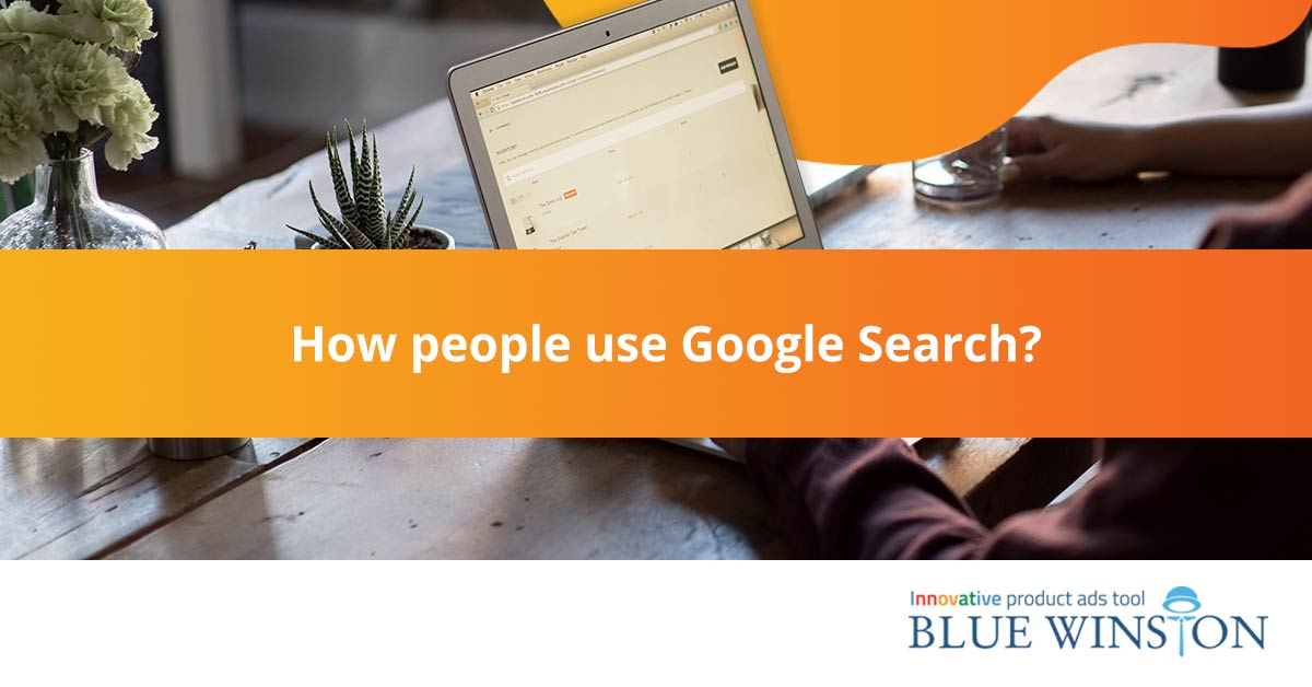 how people use google search
